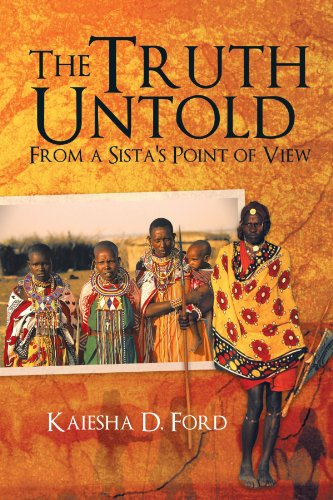 The Truth Untold: From a Sista's Point of View