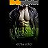 CHASED (A Standalone Billionaire Romance Novel)