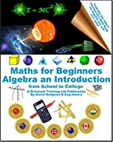Maths for Beginners: Algebra an Introduction Front Cover