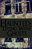 img - for Haunted: Living With Ghosts book / textbook / text book
