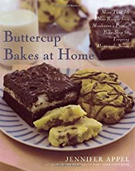 Buttercup Bakes at Home by Jennifer Appel (2006-10-10)