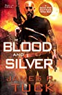 Blood and Silver (Deacon Chalk Occult Bounty Hunter)