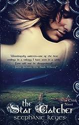 The Star Catcher (A Star Child Novel) (Volume 3)