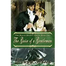 The Guise of a Gentleman: Regency Historical Romance (Rogue Hearts Series Book 2)