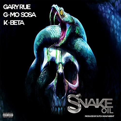 Snake Oil (feat. G-Mo Sosa & K-Beta) [Explicit] (Snake Beta)