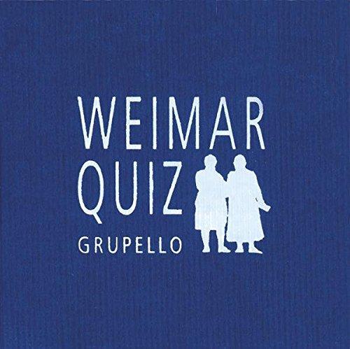 Weimar-Quiz: 100 Fragen und Antworten