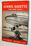 img - for American Kennel Gazette Pure-Bred Dogs -- November 1947 American Kennel Club Official Publication book / textbook / text book