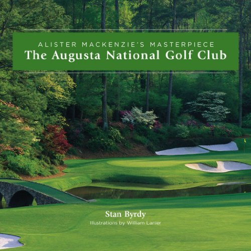 The Augusta National Golf Club; Alister MacKenzie's - Collectible Golf