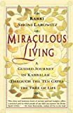 Miraculous Living, Shoni Labowitz, 0684835568