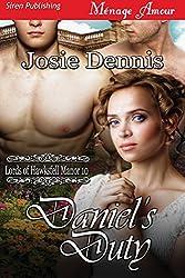 Daniel's Duty [Lords of Hawksfell Manor 10] (Siren Publishing Menage Amour)
