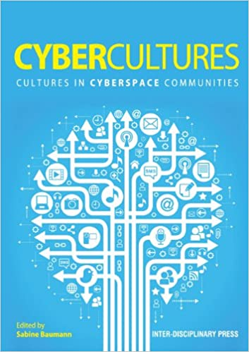 Book Cybercultures: Cultures in Cyberspace Communities