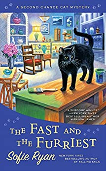 The Fast and the Furriest (Second Chance Cat Mystery) by [Ryan, Sofie]