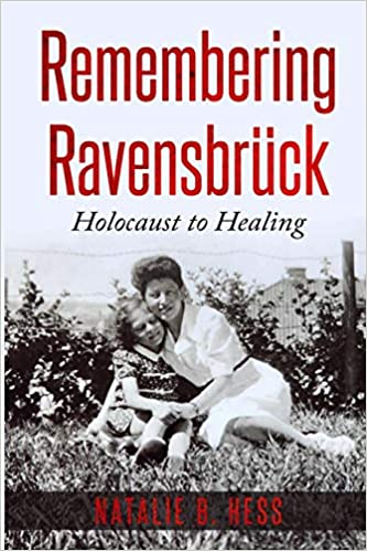 Remembering Ravensbruck