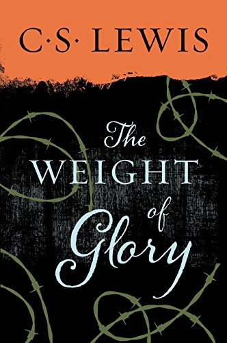 Weight of Glory (ISBN: 0060653205 / 0-06-065320-5)