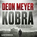 Kobra: Afrikaans Edition Audiobook by Deon Meyer Narrated by Nic De Jager