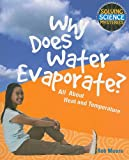Why Does Water Evaporate?, Rob Moore, 1615319158