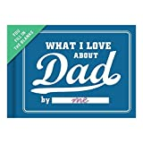 Knock Knock What I Love about Dad Fill-In-The-Blank Journal Hardcover February 1, 2015