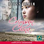 Crimson China | Betsy Tobin