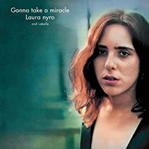 Laura Nyro and Labelle - Gonna Take A Miracle
