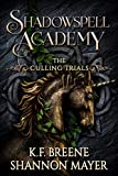 Shadowspell Academy: Culling Trials (Book 3)