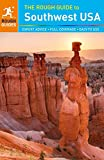 The Rough Guide to Southwest USA (Rough Guide to Southwest USA: Arizona, Colorado, Nevada, New)
