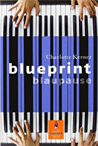 Blueprint blaupause book by charlotte kerner malvernweather Images