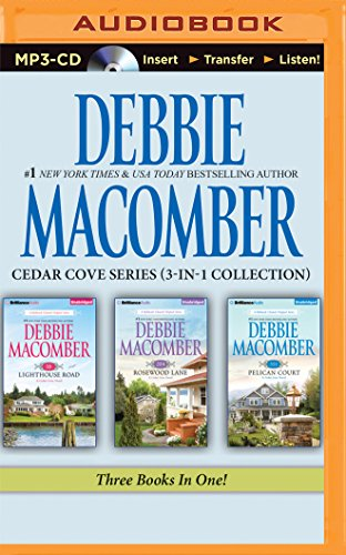 Cedar Cove Collection (Debbie Macomber – Cedar Cove Series (3-in-1 Collection): 16 Lighthouse Road, 204 Rosewood Lane, 311 Pelican Court)