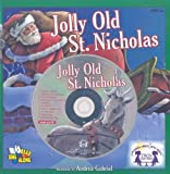 img - for Jolly Old St. Nicholas [With CD (Audio)] (Twin Sisters Productions: Growing Minds with Music) book / textbook / text book