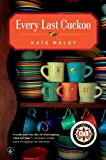 Every Last Cuckoo, Kate Maloy, 1565126750