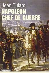 Napoléon, chef de guerre