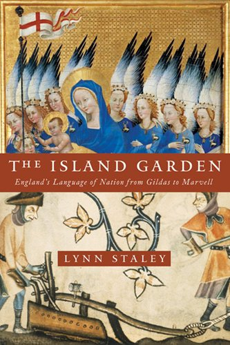 Download Island Garden: England's Language of Nation from Gildas to Marvell (ReFormations: Medieval and Early Modern) pdf