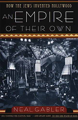 Pdf Memoirs An Empire of Their Own: How the Jews Invented Hollywood