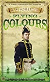 Flying Colours (A Horatio Hornblower Tale of the Sea)