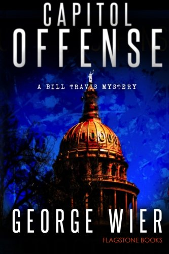 Read Online Capitol Offense: A Bill Travis Mystery (Volume 2) pdf epub