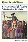 D'une mort à l'autre : Précipices de la Révolution par Revault-d'Allonnes