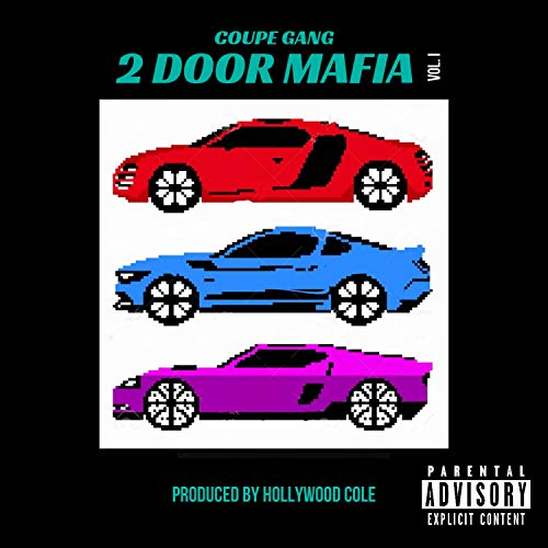 (Coupe Gang Presents: 2doormafia, Vol. 1)