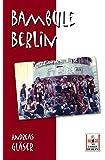 Bambule Berlin