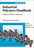 Industrial Polymers Handbook Set : Products, Processes and Applications, , 3527302603