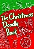 The Christmas Bible Doodle Book, Zondervan Publishing Staff and ZonderKidz Staff, 0310728339