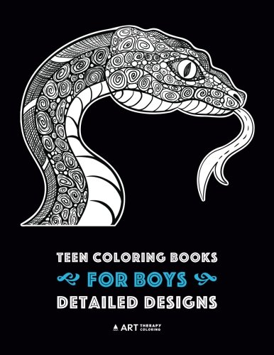 Teen Coloring Books for Boys: Detailed Designs: Complex Animal Drawings for Teenagers & Older Boys, Zendoodle Alligators, Snakes, Lizards, Spiders, Scorpions, Bats & More