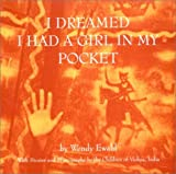 I Dreamed I Had a Girl in My Pocket, Wendy Ewald, 0393039358