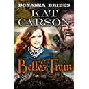 Mail Order Bride: Belle's Train: Historical Clean Western River Ranch Romance (Bonanza Brides Find Prairie Love Series Book 8)