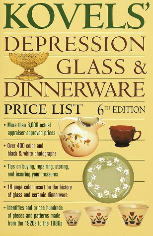Kovels' Depression Glass & Dinnerware Price List, 6th Edition