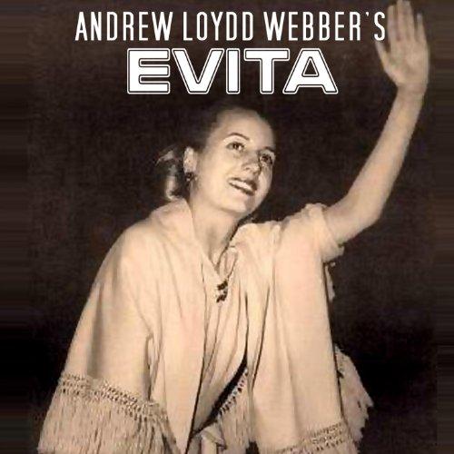 Andrew Lloyd Webber's Evita