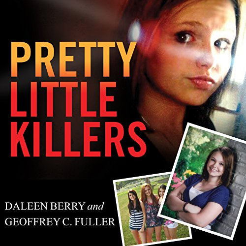 Pretty Little Killers: The Truth Behind the Savage Murder of Skylar Neese Audiobook [Free Download by Trial] thumbnail