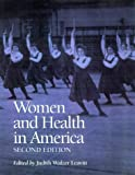 Women and Health in America: Historical Readings, 2nd Edition