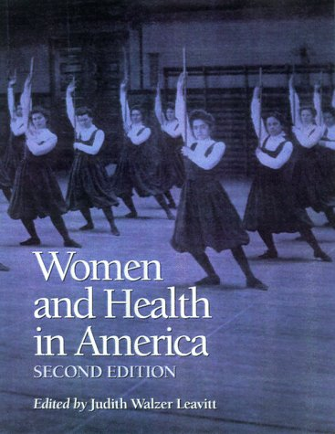 Women And Health In America  Historical Readings  2Nd Edition