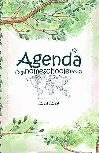 Agenda Homeschooler: 2018-2019 (Agenda Homeschooler de ...