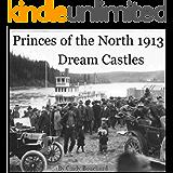 Dream Castles 1913 (Princes of the North Book 5)