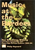 Music at the Borders : Not Drowning, Waving and Their Engagement with Papua New Guinean Culture, Hayward, Philip, 1864620129